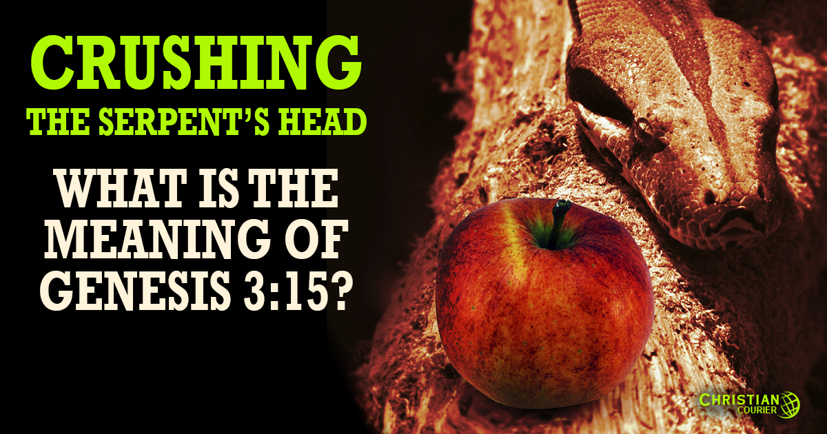 Crushing The Serpent S Head The Meaning Of Genesis 3 15